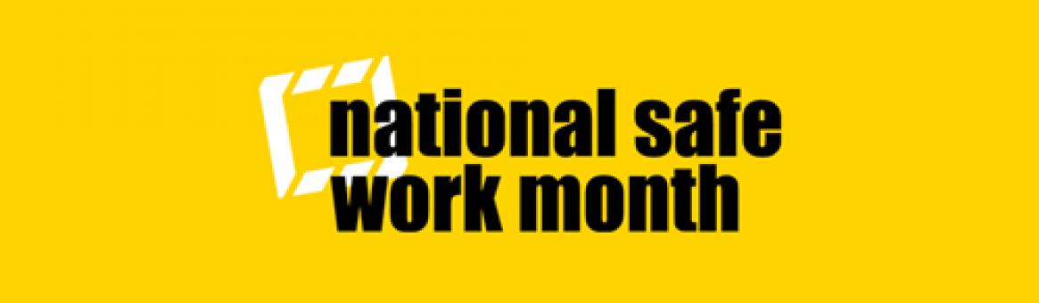 October is National Safe Work Month