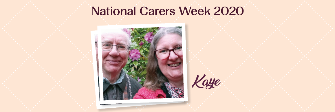 Carer help and support: Kaye's story